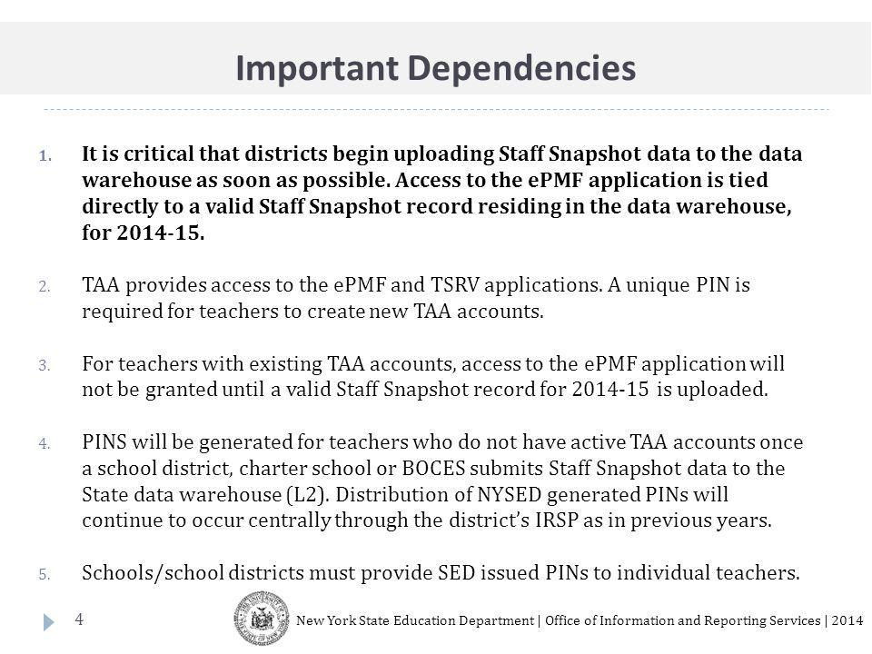 4 1. It is critical that districts begin uploading Staff Snapshot data to the data warehouse as soon as possible. Access to the ePMF application is ti
