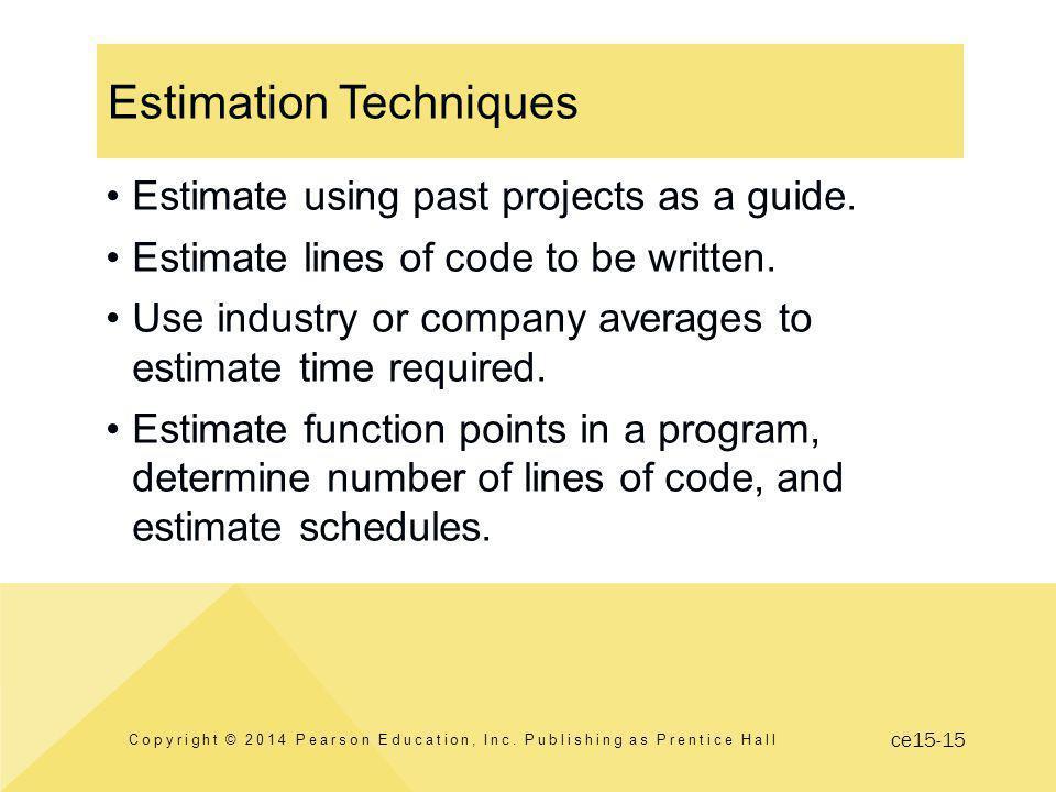 ce15-15 Estimation Techniques Copyright © 2014 Pearson Education, Inc.
