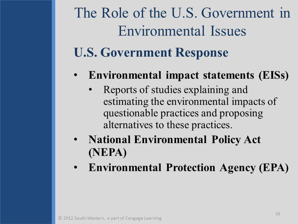 The Role of the U.S. Government in Environmental Issues U.S.