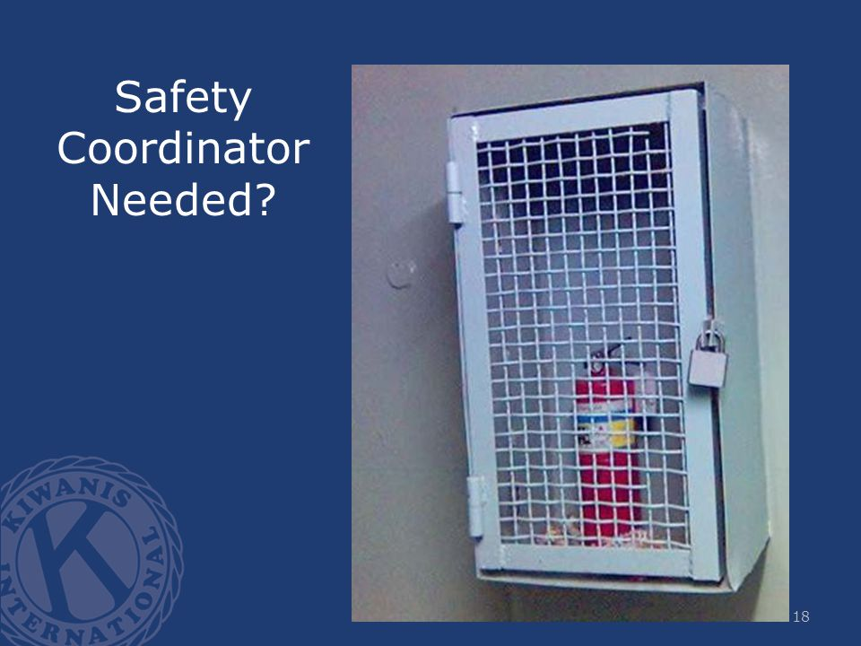 Safety Coordinator Needed? 18