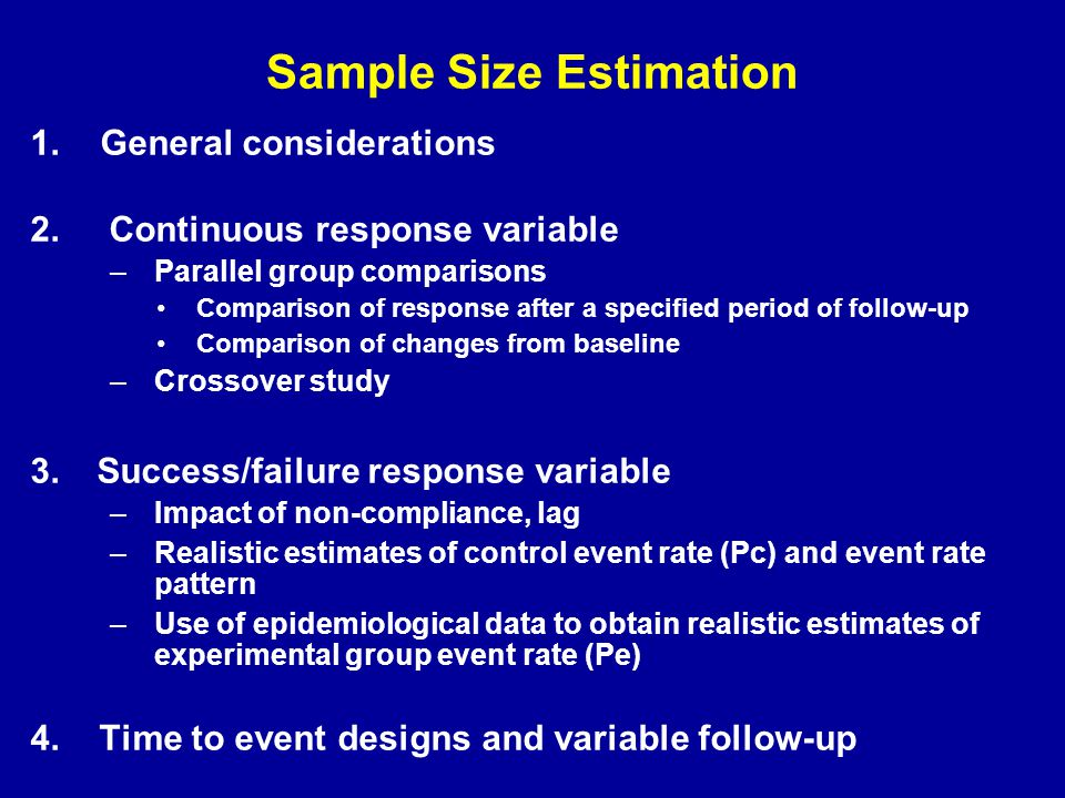 Sample Size Estimation 1.General considerations 2.