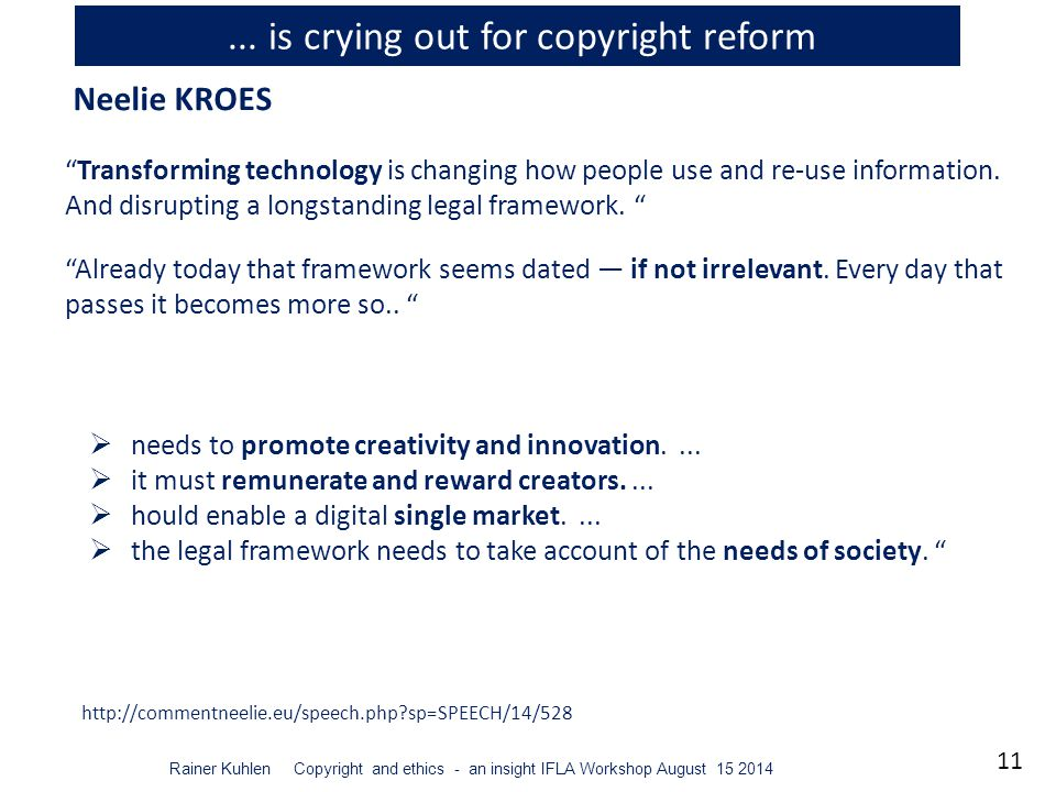 11 Rainer Kuhlen Copyright and ethics - an insight IFLA Workshop August 15 2014...