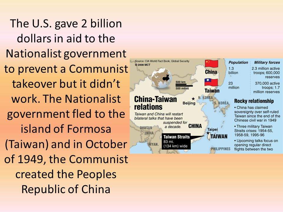 The U.S. gave 2 billion dollars in aid to the Nationalist government to prevent a Communist takeover but it didn't work. The Nationalist government fl