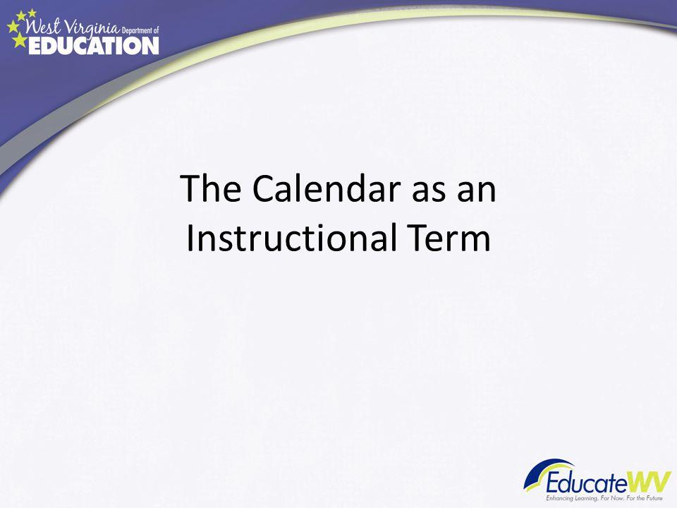 The Calendar as an Instructional Term