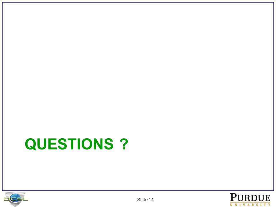Slide 14 QUESTIONS