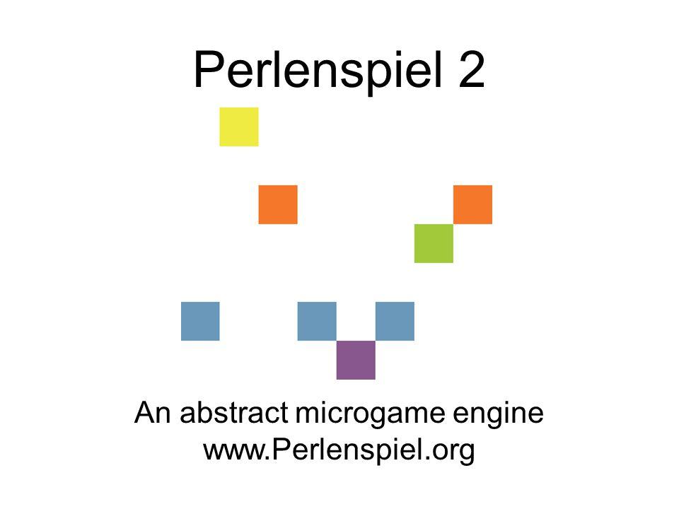 Perlenspiel 2 An abstract microgame engine www.Perlenspiel.org