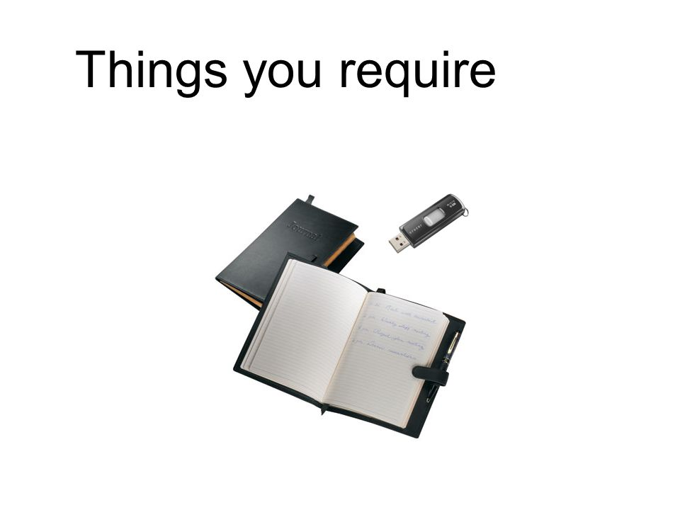 Things you require