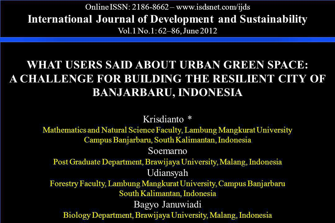 Online ISSN: 2186-8662 – www.isdsnet.com/ijds International Journal of Development and Sustainability Vol.1 No.1: 62–86, June 2012 WHAT USERS SAID ABO