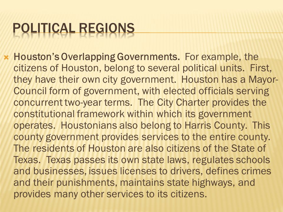  Finally, the citizens of Houston also belong to the United States.