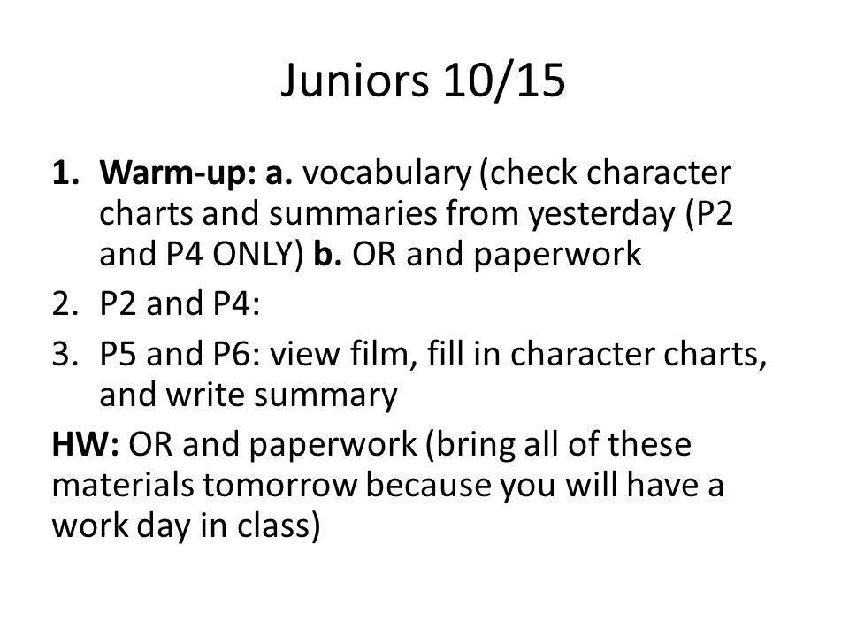 Juniors 10/15 1.Warm-up: a.