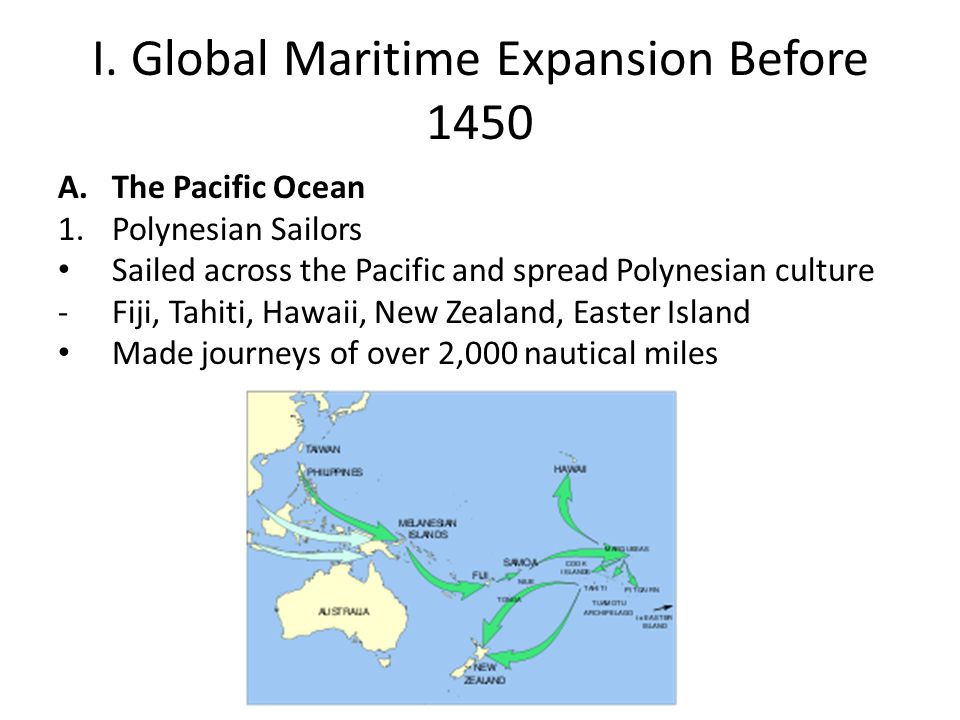 I.Global Maritime Expansion Before 1450 2.