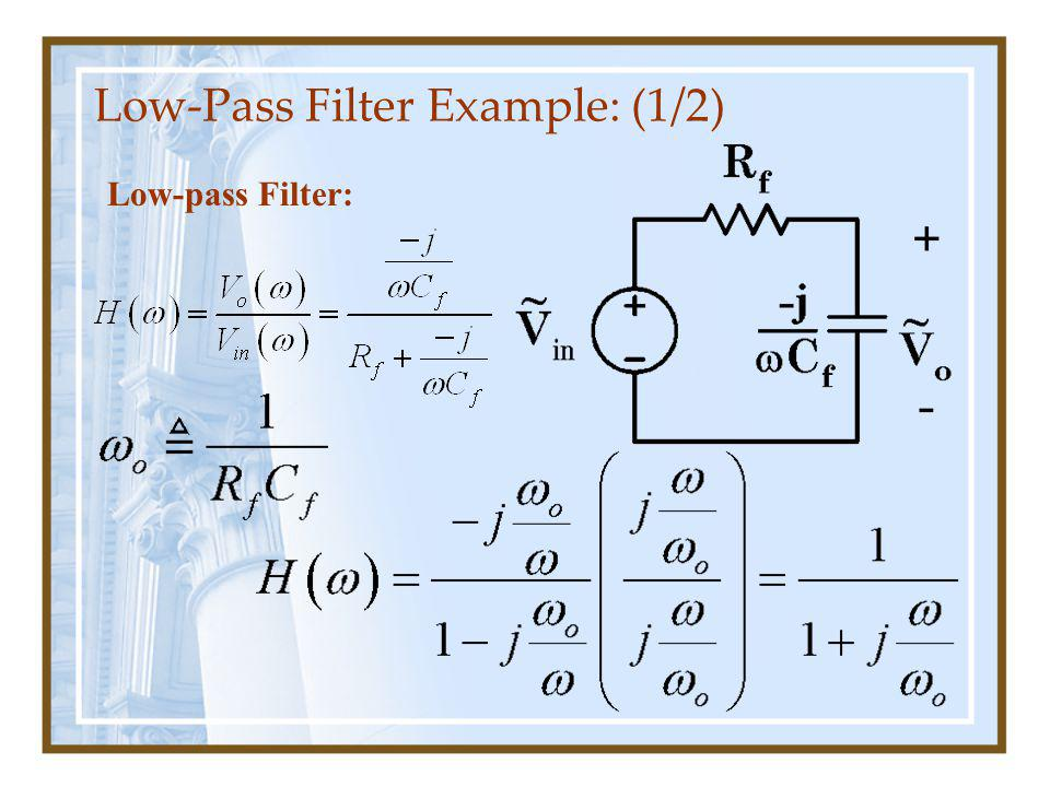 Low-Pass Filter Example: (2/2)