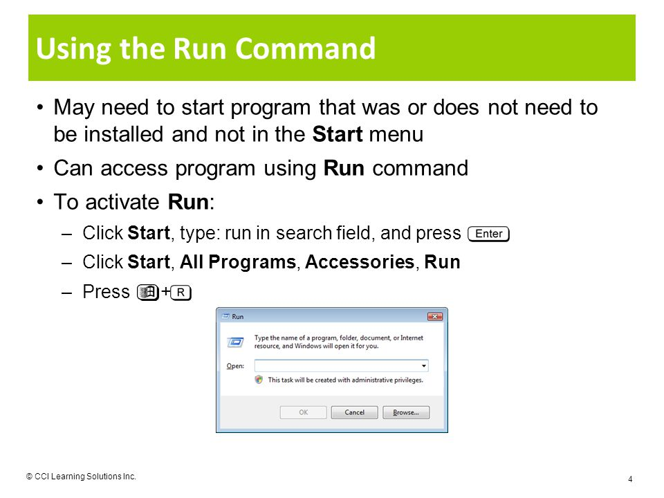 Using the Run Command © CCI Learning Solutions Inc.