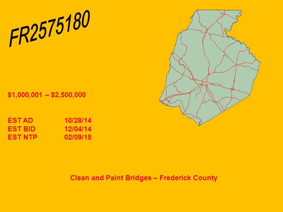 Clean and Paint Bridges – Frederick County $1,000,001 – $2,500,000 EST AD10/28/14 EST BID12/04/14 EST NTP02/09/15