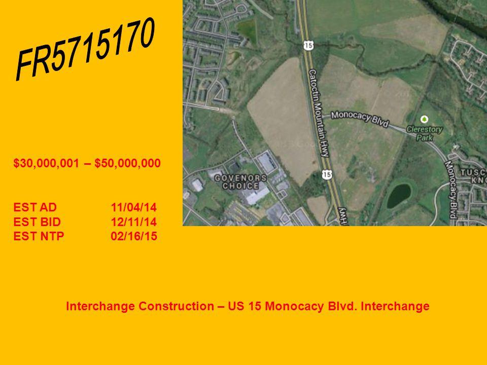 Interchange Construction – US 15 Monocacy Blvd.