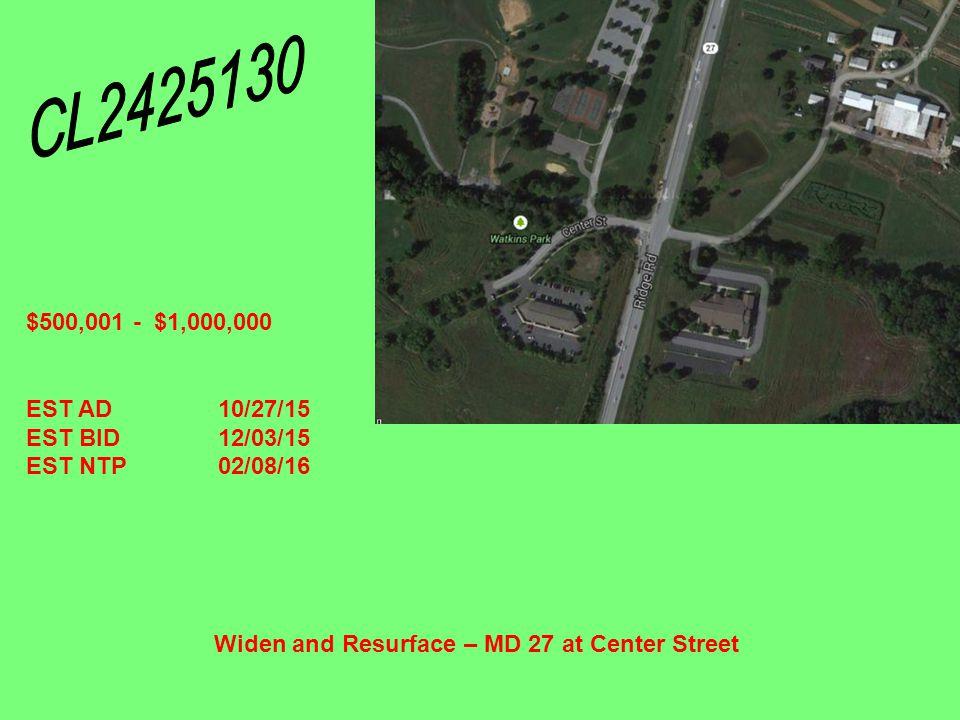 Community Safety & Enhancement – MD30BU North Woods Trail to CSX $15,000,001 - $30,000,000 EST AD11/24/15 EST BID01/07/16 EST NTP03/07/16