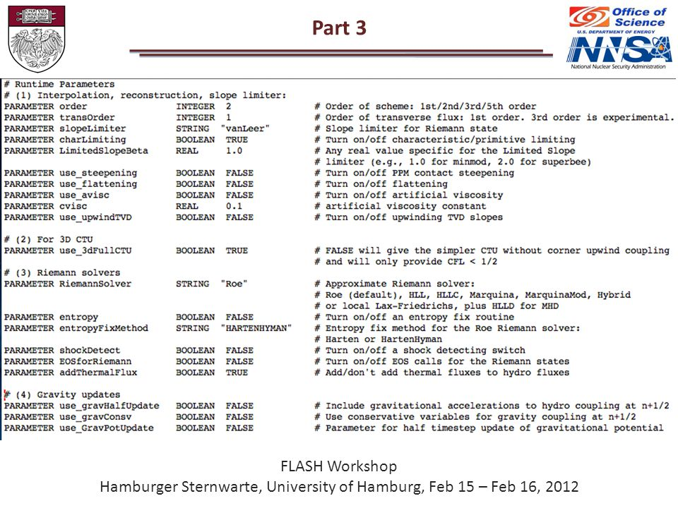 Part 3 FLASH Workshop Hamburger Sternwarte, University of Hamburg, Feb 15 – Feb 16, 2012