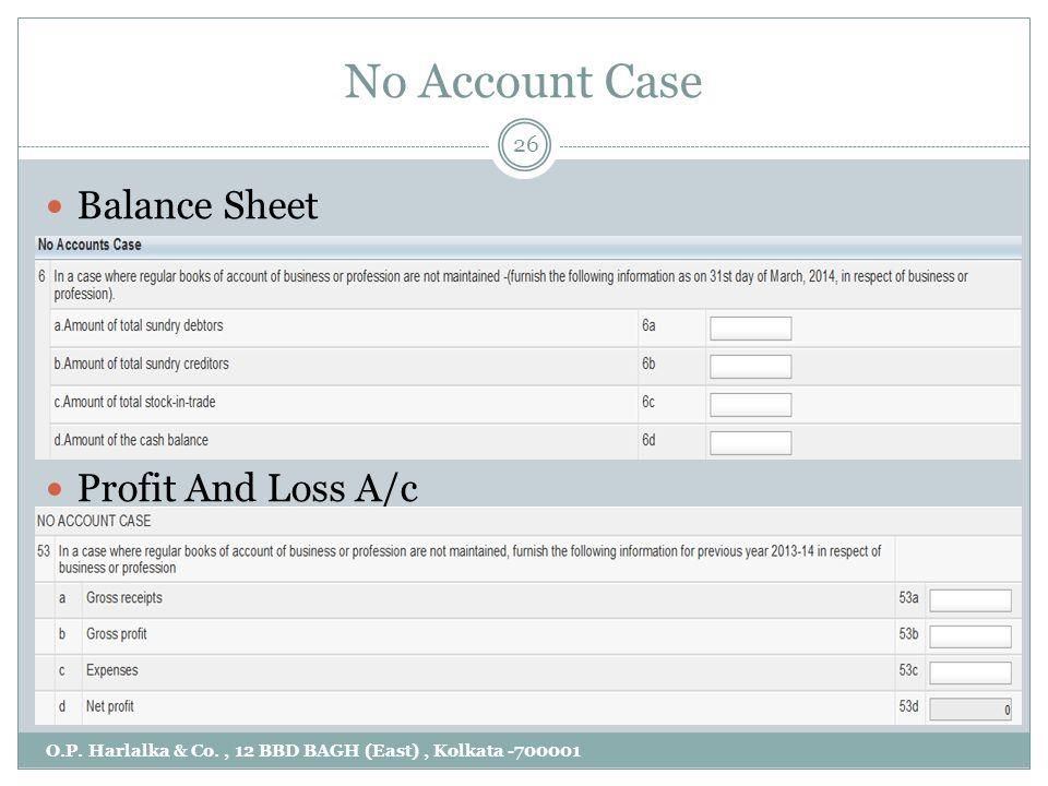 No Account Case O.P.