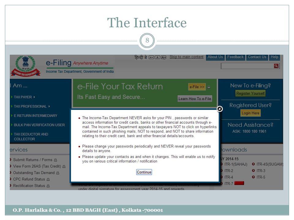 The Interface O.P. Harlalka & Co., 12 BBD BAGH (East), Kolkata -700001 8