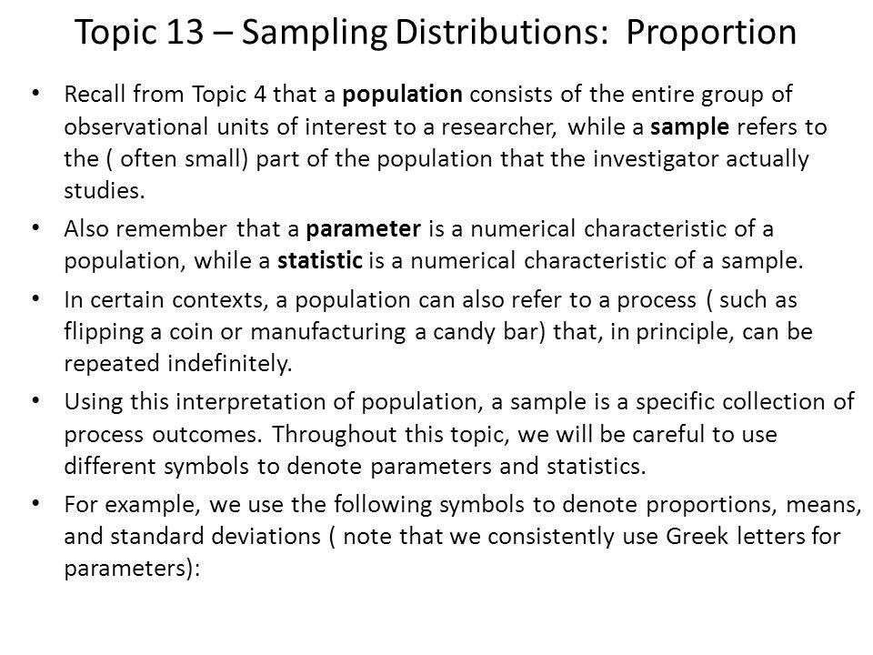 Topic 13 Sampling Distributions: Proportion