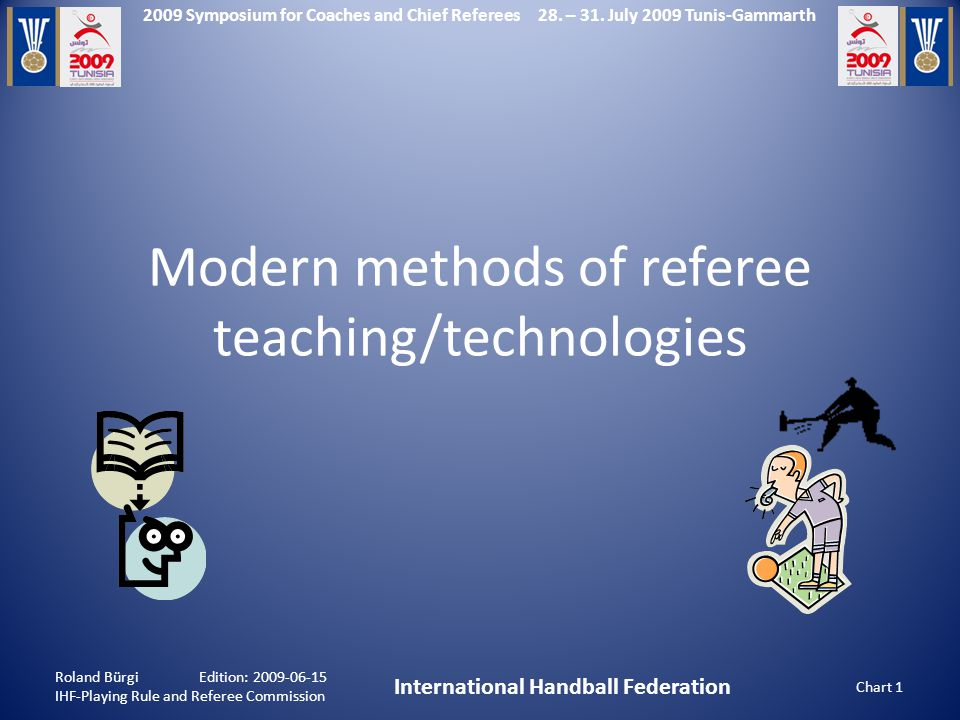 2009 Symposium for Coaches and Chief Referees 28. – 31.