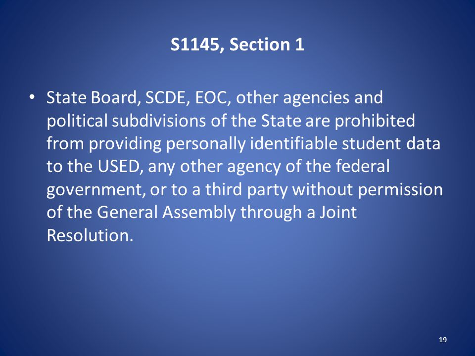 S1145, Section 1 State Board, SCDE, EOC, other agencies and political subdivisions of the State are prohibited from providing personally identifiable