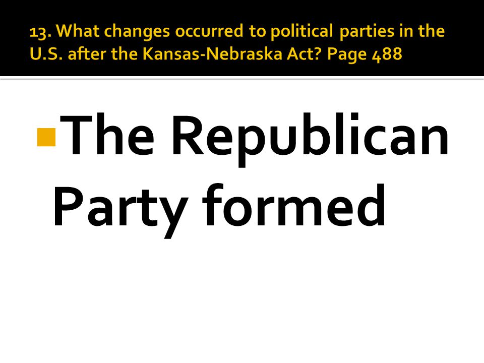  The Republican Party formed