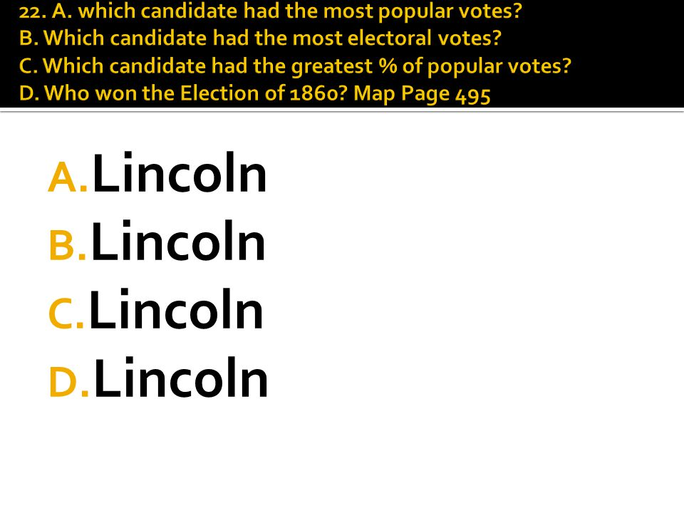 A. Lincoln B. Lincoln C. Lincoln D. Lincoln