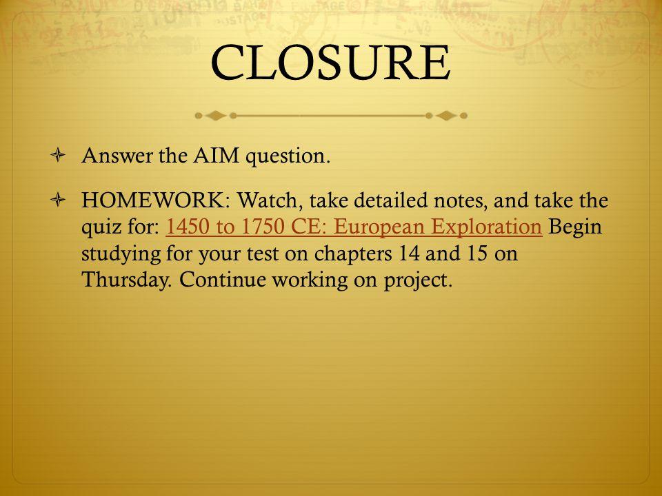 CLOSURE  Answer the AIM question.