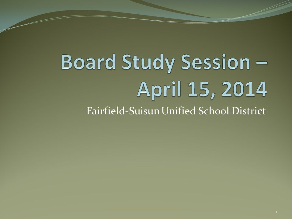 Fairfield-Suisun Unified School District 1