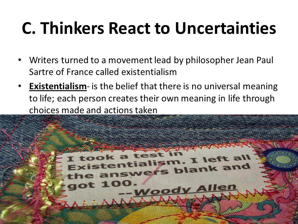 C.Thinkers React to Uncertainties 3.