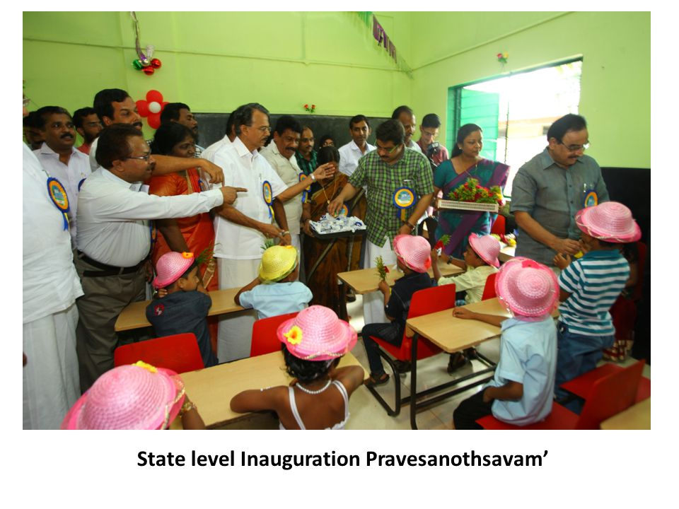State level Inauguration Pravesanothsavam'