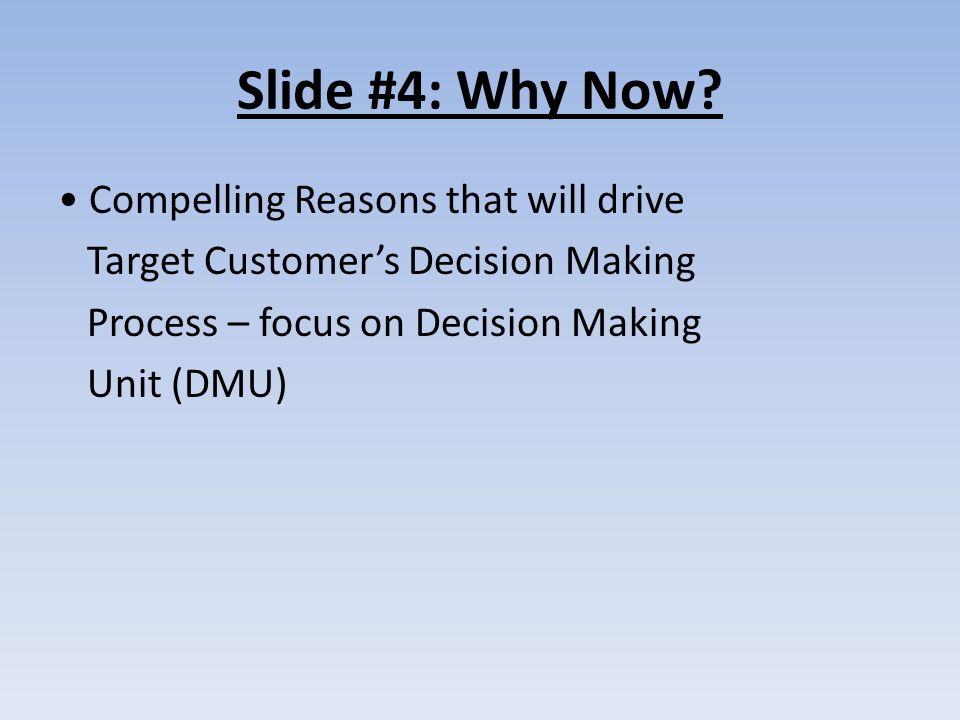 Slide #4: Why Now.