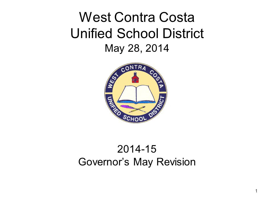 2 May Revision State Revenues are positive –Prop 30 –Positive economic growth January 2014 revenue proposals for schools – no change for the May Revision Local Control Funding Formula program moves forward as planned