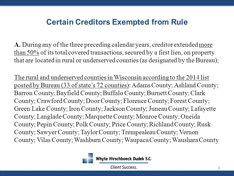 Certain Creditors Exempted from Rule A.