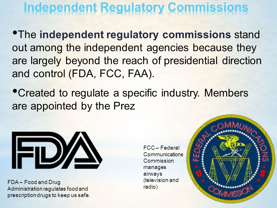 The independent regulatory commissions stand out among the independent agencies because they are largely beyond the reach of presidential direction an