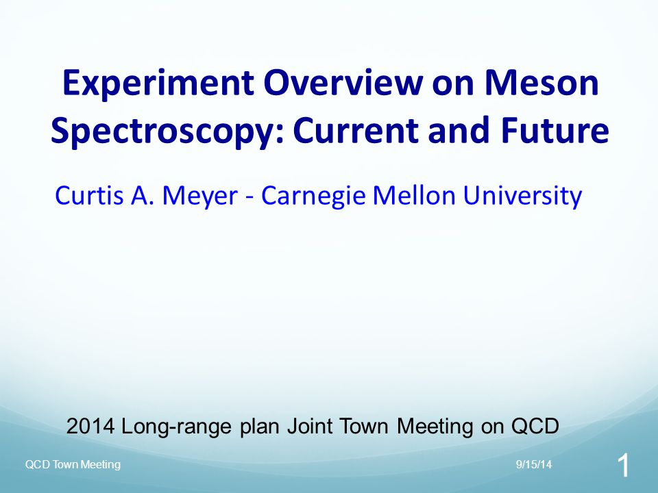 The LHCb Experiment at CERN 9/15/14QCD Town Meeting 32 Running X,Y,Z States
