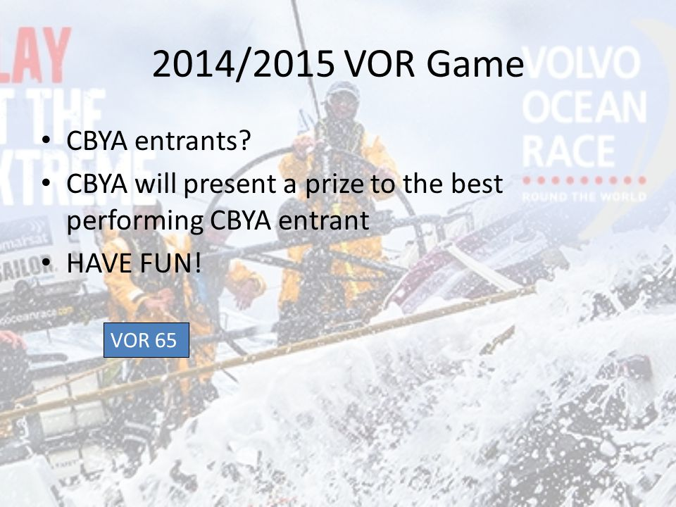 2014/2015 VOR Game CBYA entrants.