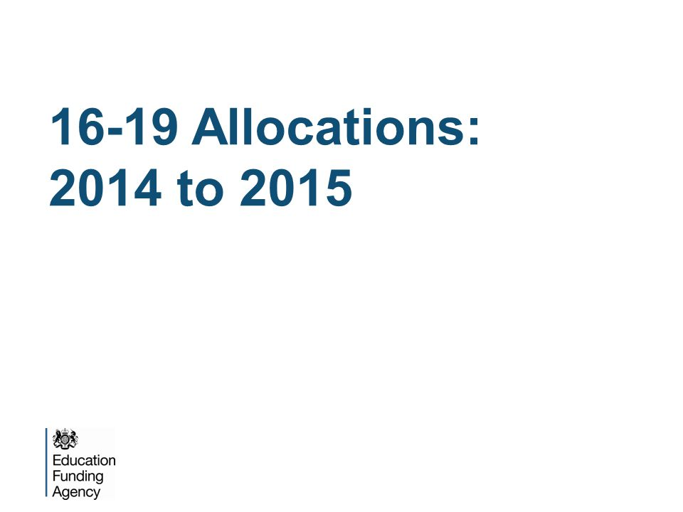 16-19 Allocations: 2014 to 2015