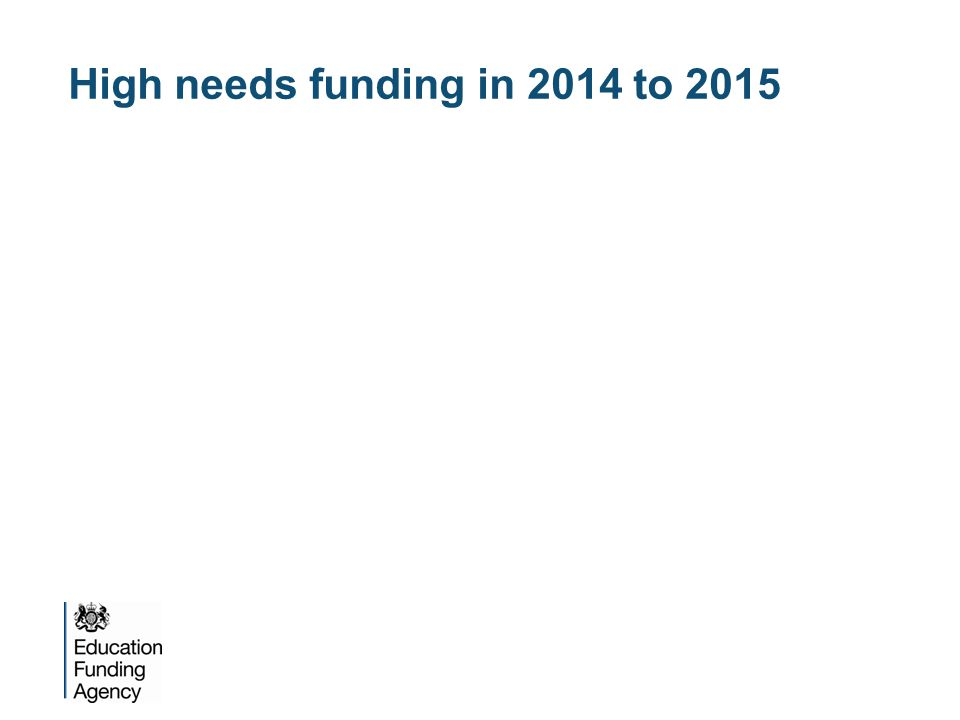 High needs funding in 2014 to 2015