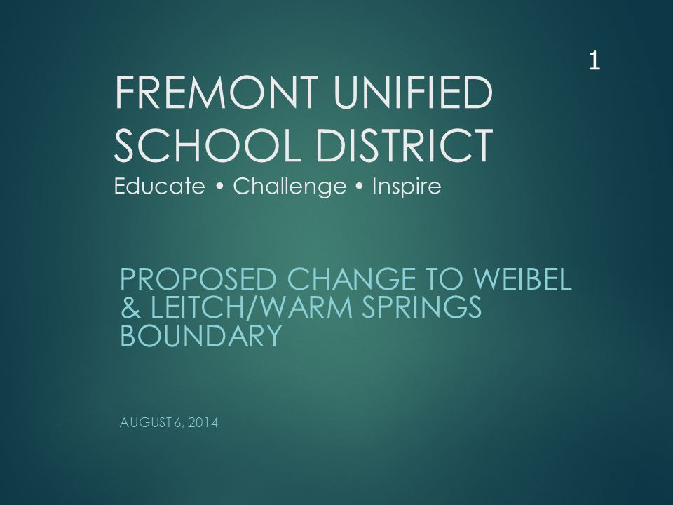 Outline  Districtwide Enrollment Trend  Enrollment by Attendance Area  Leitch/Warm Springs Enrollment Trend  Weibel Enrollment Trend  Addressing Overcrowding  Proposed Boundary Change  Implementation Plan 2