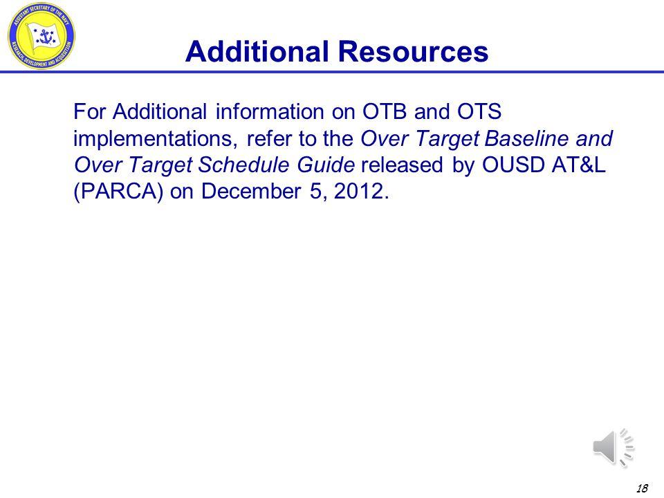 17 OTB Amount Variances to OTB Baseline Overrun to New Baseline Overrun to Original Baseline OTB Implementation Date OTB Variance Trends 10% Variance Thresholds