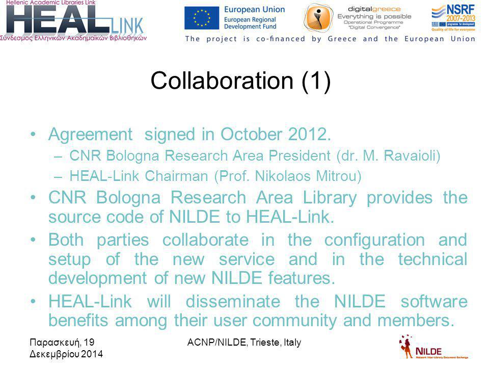 Agreement signed in October 2012. –CNR Bologna Research Area President (dr.