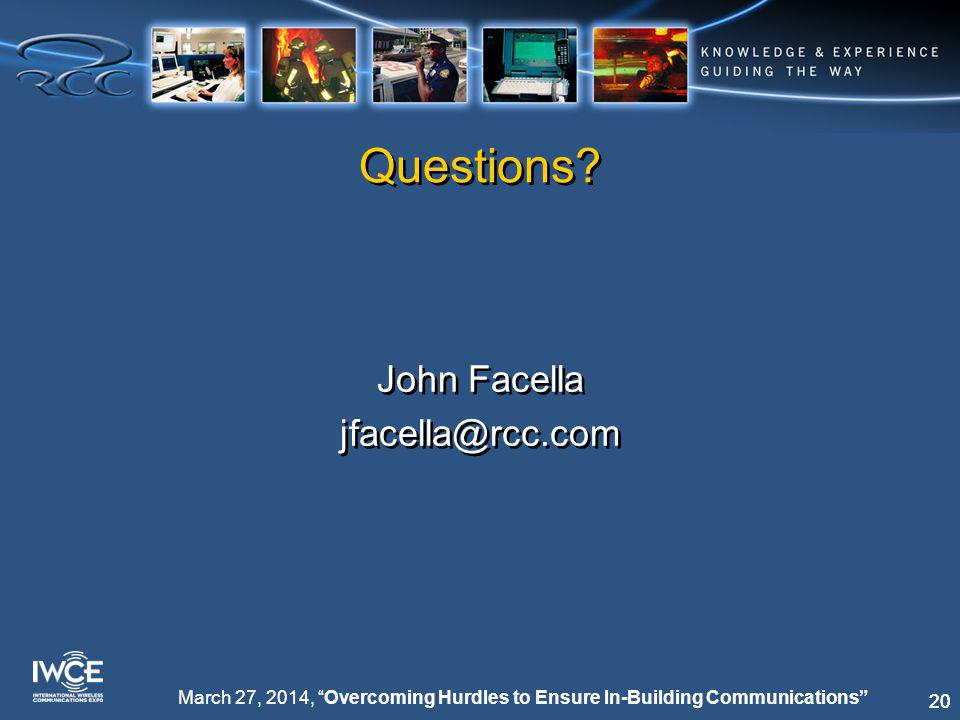 20 March 27, 2014, Overcoming Hurdles to Ensure In-Building Communications Questions.
