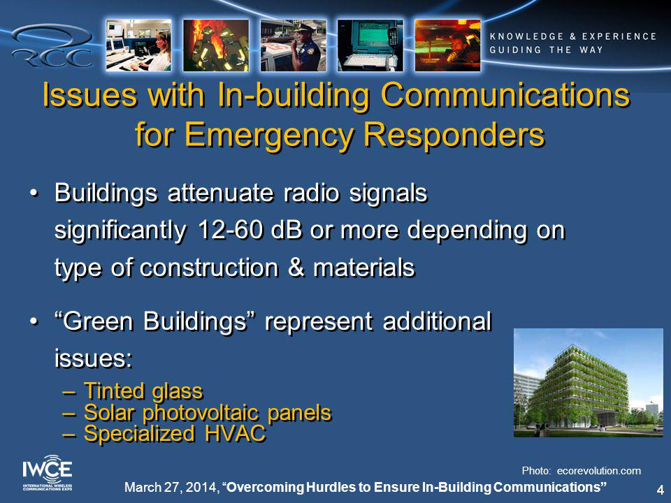15 March 27, 2014, Overcoming Hurdles to Ensure In-Building Communications What is Being Done NFPA 1221 now in revision-new section 9.6 replaces previous in-building work –Adds reference to DAS as a solution, in addition to leaky coax –Testing is no longer to -107 dBm RF signal level, but rather to Delivered Audio Quality (DAQ) for either analog or digital systems, minimum of 3.0 –Battery life is 4 hours minimum.