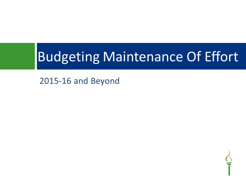 2015-16 and Beyond Budgeting Maintenance Of Effort