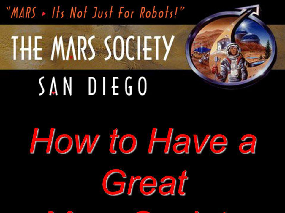 TMS-SD Title How to Have a Great Mars Society Chapter