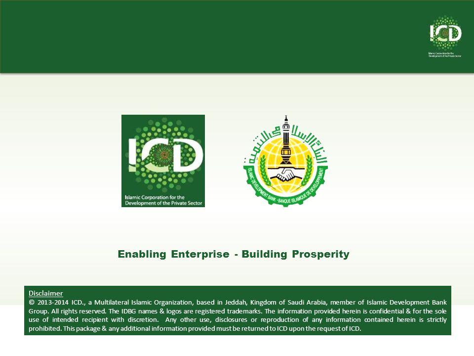 Disclaimer © 2013-2014 ICD., a Multilateral Islamic Organization, based in Jeddah, Kingdom of Saudi Arabia, member of Islamic Development Bank Group.