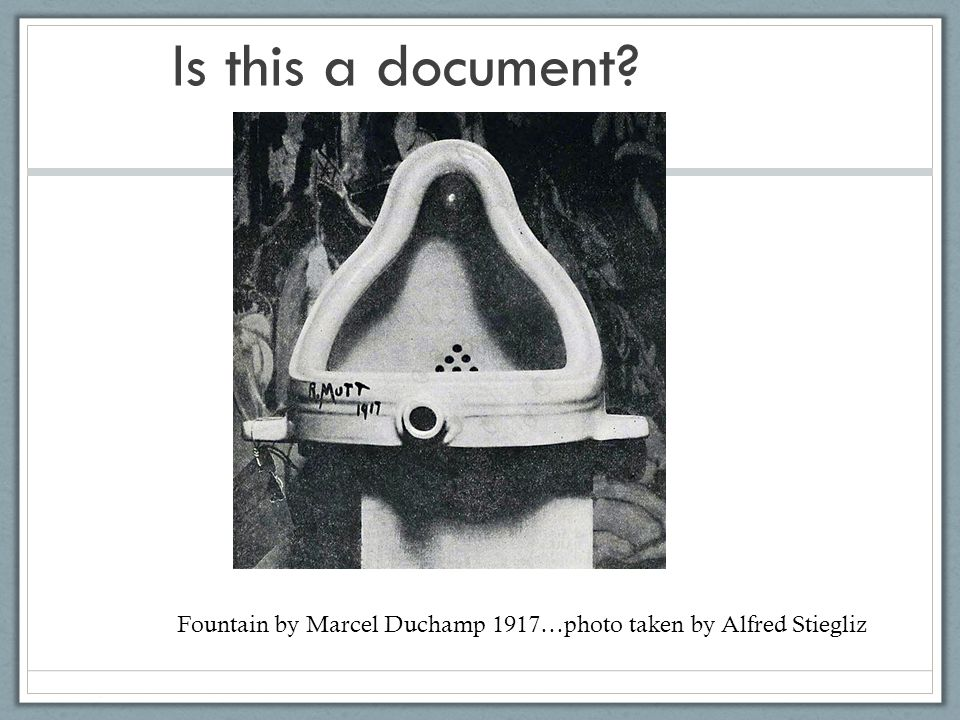 Is this a document Fountain by Marcel Duchamp 1917…photo taken by Alfred Stiegliz