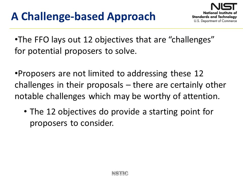 """The FFO lays out 12 objectives that are """"challenges"""" for potential proposers to solve. Proposers are not limited to addressing these 12 challenges in"""